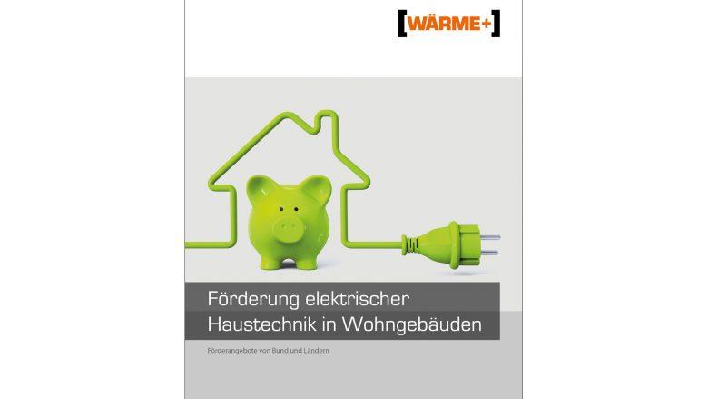 Förderung elektrischer Haustechnik in Wohngebäuden
